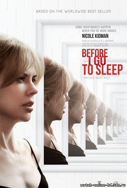 Прежде, чем я пойду спать / Before I Go to Sleep (2014) смотреть онлайн
