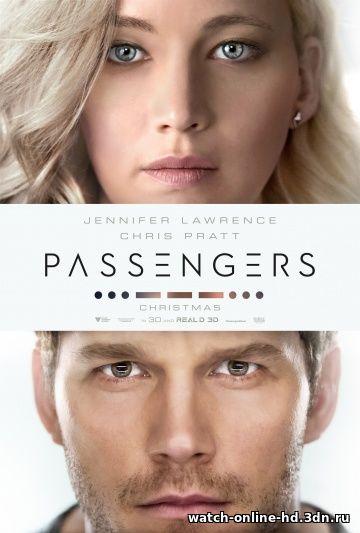Пассажиры смотреть онлайн фильм (Фантастика 2016) / Passengers