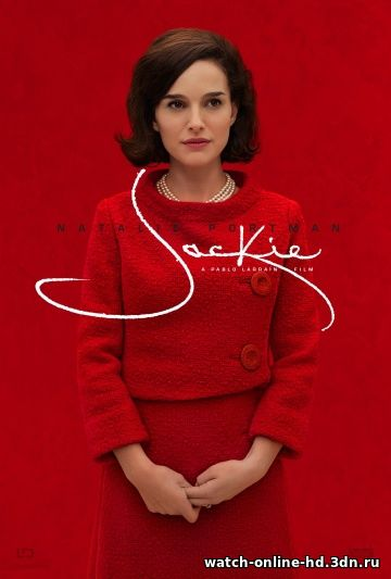 Джеки смотреть 720p фильм онлайн (Драма 2016) / Jackie бесплатно онлайн