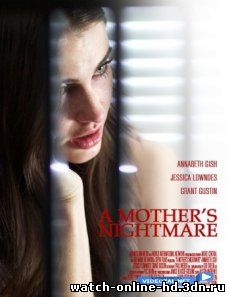 Кошмар матери DVDRip смотреть онлайн / 2012 A Mother's Nightmare