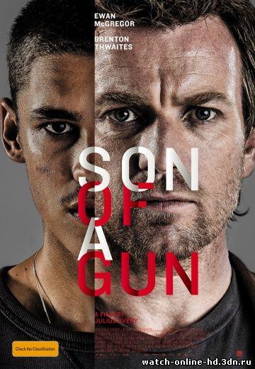 Молодая кровь смотреть онлайн / Son of a Gun (Боевик 2014) бесплатно онлайн