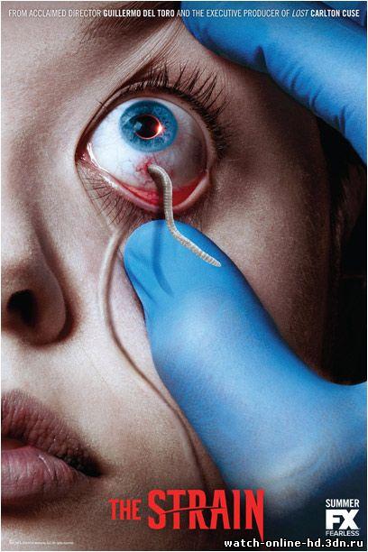 Штамм смотреть онлайн сериал 8, 9, 10, 11, 12 серия (все серии 2014) бесплатно онлайн