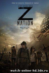 Нация Z (2014) сериал 1,2,3,4,5,6,7 серия смотреть онлайн бесплатно онлайн