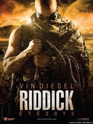 Риддик (1,2,3,4 часть) смотреть онлайн фильм (Фантастика 2000, 2004, 2013) бесплатно онлайн