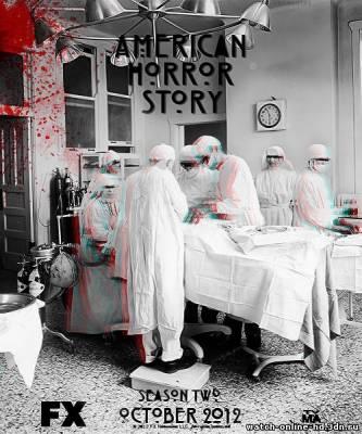 Американская история ужасов 2 сезон 2012 - 13 / 14 / 15 серия смотреть онлайн