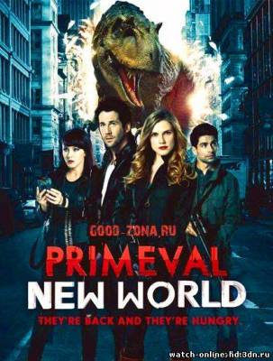 Портал юрского периода смотреть онлайн Новый мир 9 серия 2013 / Primeval: New World