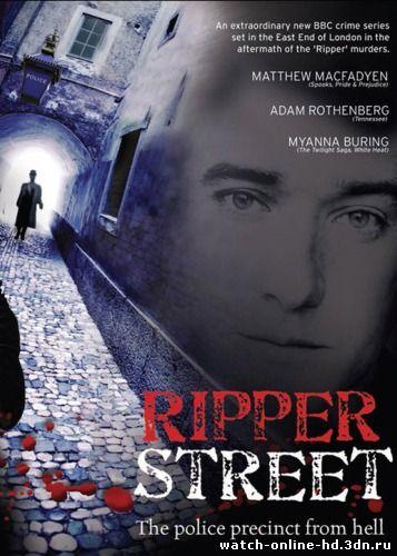 Улица потрошителя смотреть онлайн 4 серия 2013 / Ripper Street