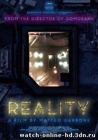 Реальность / Reality (2012) смотреть онлайн