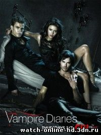 Дневники вампира 4 сериал смотреть онлайн 15 серия 2013 / The Vampire Diaries бесплатно онлайн